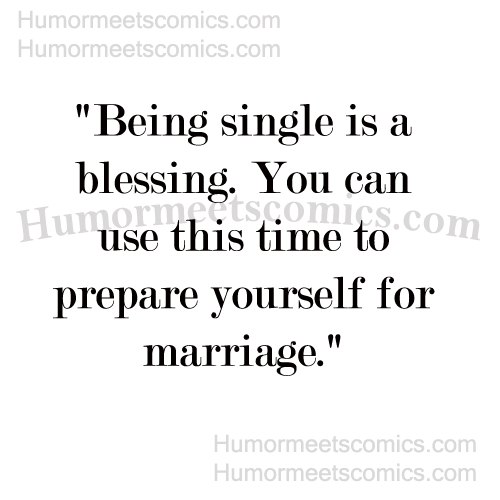 Being-single-is-a-blessing.