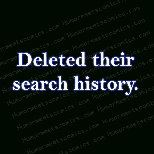 Deleted-their-search-histor
