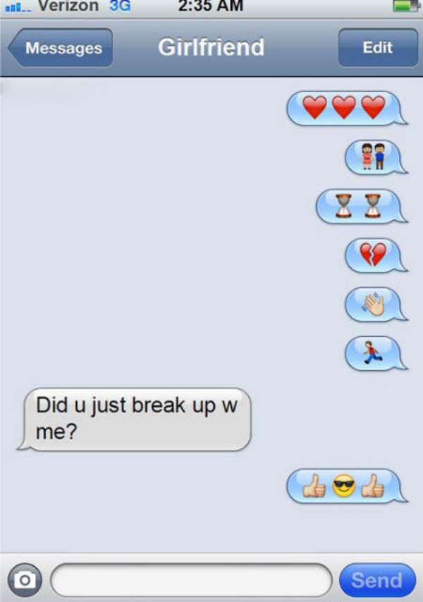 Did you just break up with me
