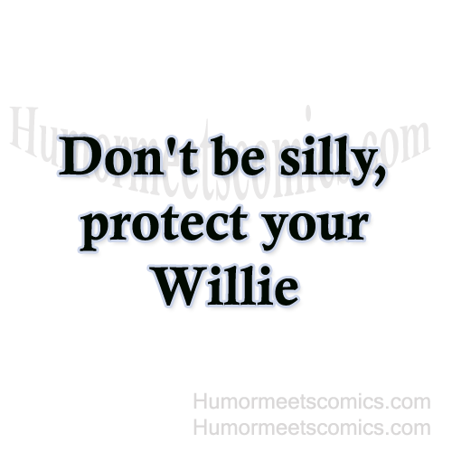 Don't-be-silly,-protect-y