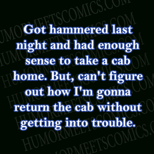 Got-hammered-last-night-and