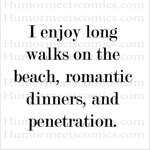 I-enjoy-long-walks-on-the-b