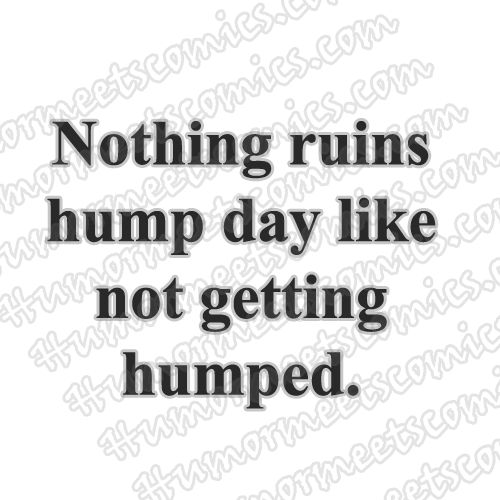 Nothing-ruins-hump-day-like