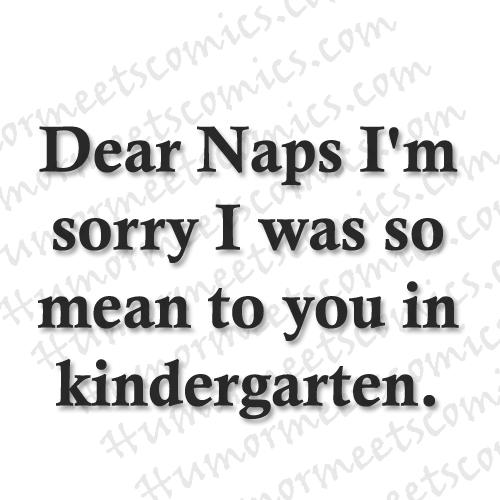 Dear-Naps-I'm-sorry-I-was-s