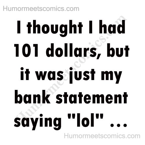 I-thought-I-had-101-dollars