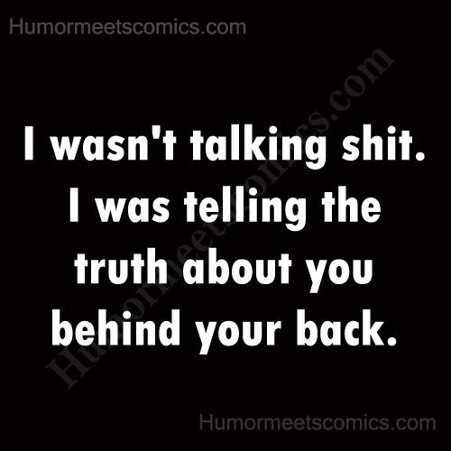 I-wasn't-talking-shit.
