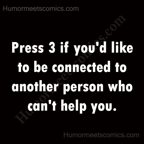 Press-3-if-you'd-like-to-be