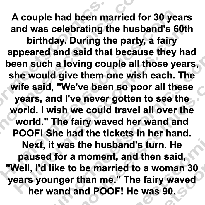 A couple had been married for 30 years