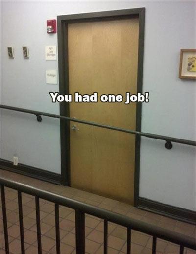 funny-you-had-one-job-doorway