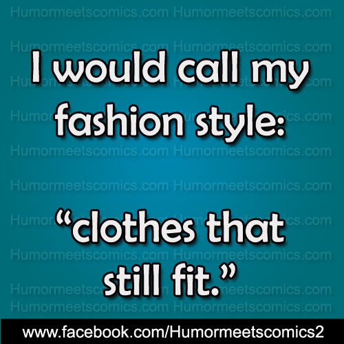 I would call my fashion style