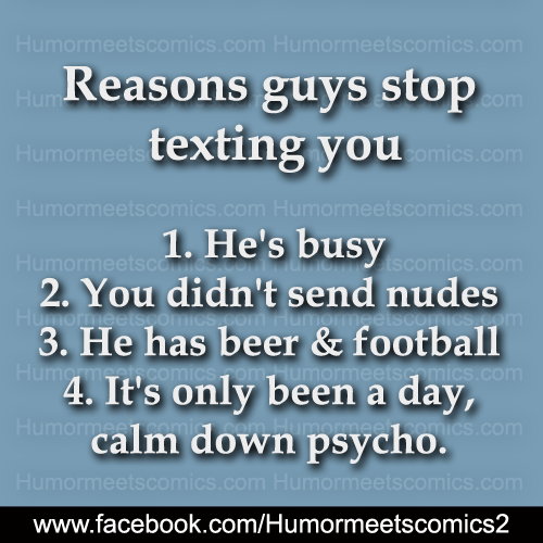 Reasons guys stop texting you